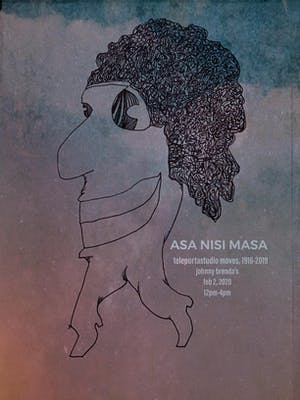 Asa Nisi Masa:  Teleportastudio Moves - 1916 - 2019 - with DJ Rick Flom