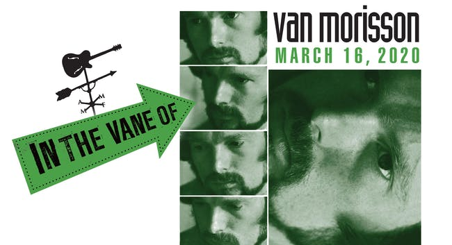 """In The Vane Of...""  Van Morrison"