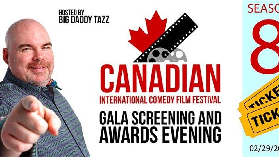 Canadian International Comedy Film Festival 8 - Gala and Awards Evening