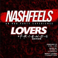 NASHFEELS: An R&B Party Experience (Lovers & Friends Edition)