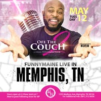 NEW DATE: Funnymaine's Off the Couch 2 Tour - Live in Memphis