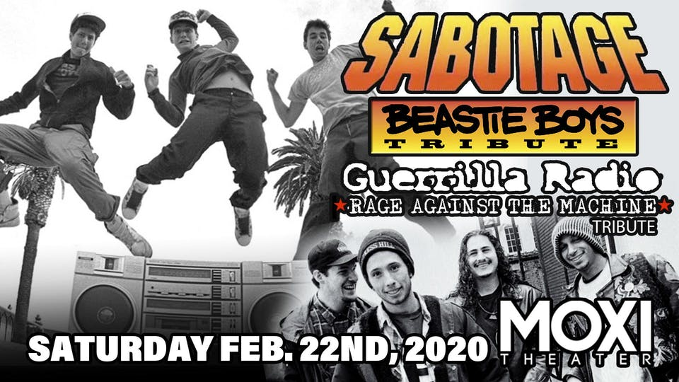 Sabotage (Tribute to Beastie Boys) w/ Guerrilla Radio (Tribute to Rage)