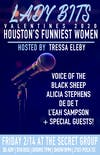 LADY BITS: Houston's Funniest Women Valentines 2020