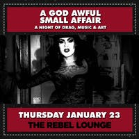 A God Awful Small Affair: A Night of Music, Drag & Art