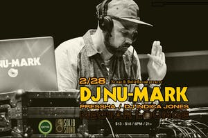 DJ NU-MARK with  Pressha, DJ Indica Jones