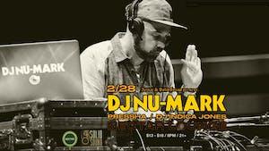 DJ NU-MARK with  Pressha, DJ Indica Jones