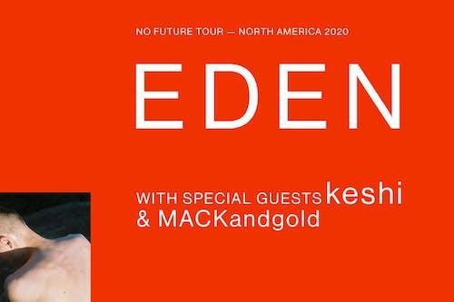 EDEN: NO FUTURE TOUR