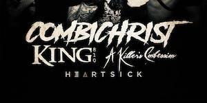 Combichrist w/ King 810, A Killers Confession & Heartsick