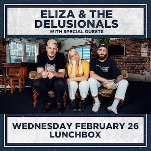 ELIZA & THE DELUSIONALS