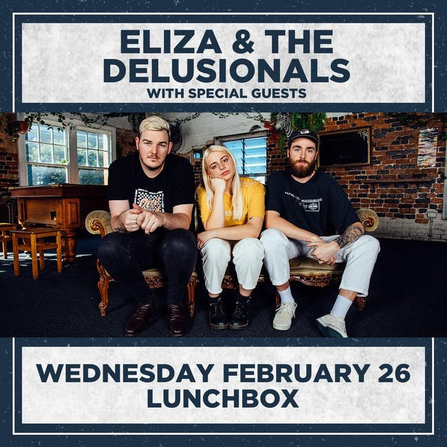 ELIZA & THE DELUSIONALS