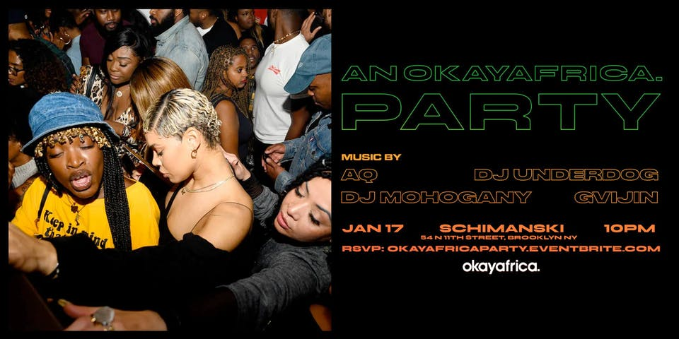 An OkayAfrica Party