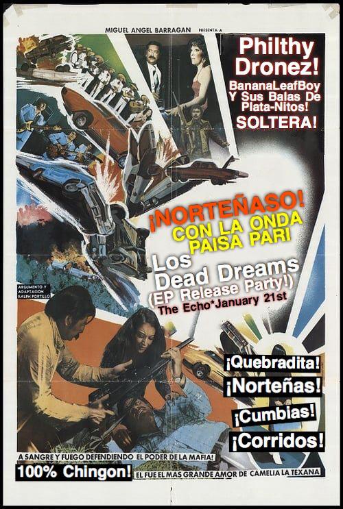 Los Dead Dreams | Philthy Dronez | BananaLeafBoy | Sus Balas De Plata-Nitos