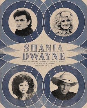 Shania Dwayne: Dwayne Gretzky Gone Country