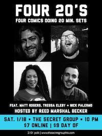 FOUR 20's: Four Comics Doing Twenty Minute Sets