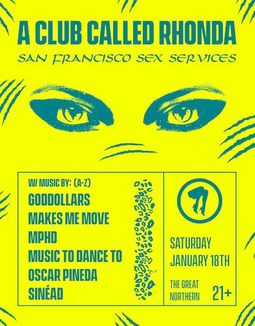 A Club Called Rhonda SF w/ Goddollars |  MPHD | Music To Dance To + more