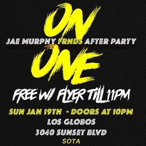 On ONE - Jae Murphy's FRNDS AfterParty Event