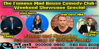 It's the Mad House Comedy Club Famous 8 Comedian Showcase Special!