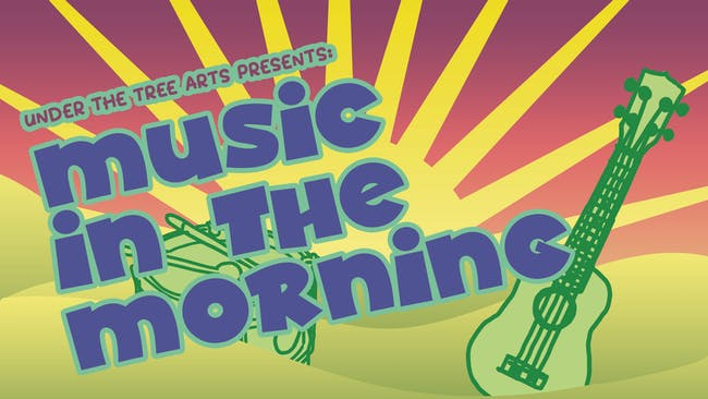 Music in the Morning!
