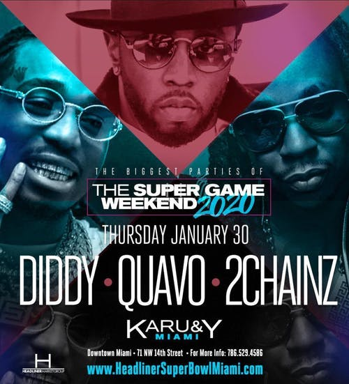 Diddy's, Quavo, 2 Chainz Super Game Weekend 2020 at Karu&Y Miami