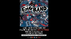 THE EMO BAND (Live Band Emo & Pop Punk Karaoke) ALL AGES - MATINEE (NYC)