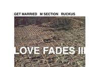 Get Married, M Section, Ruckus