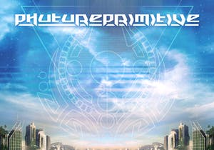 PHUTUREPRIMITIVE with special guest M3istro