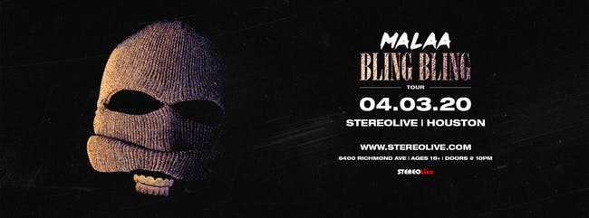 Malaa - Bling Bling Tour - Stereo Live Houston