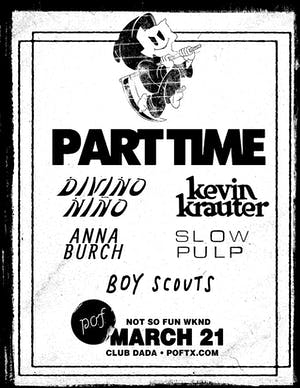 NsfWknd: PART TIME • KEVIN KRAUTER • DIVINO NIÑO • Anna Burch • Slow Pulp++