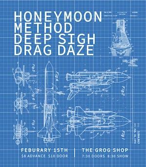 Honeymoon/ Method / Deep Sigh / Drag Daze
