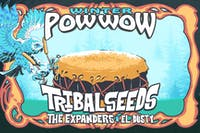 TRIBAL SEEDS / THE EXPANDERS / EL DUSTY / SATADAZE