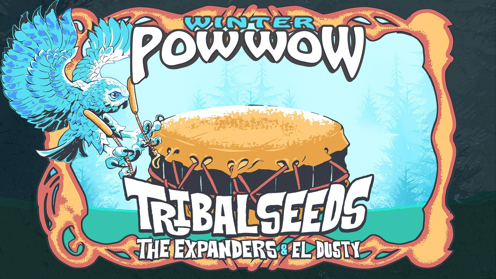 TRIBAL SEEDS / THE EXPANDERS / EL DUSTY / SATADAZE