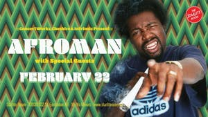 AFROMAN with Special Guests