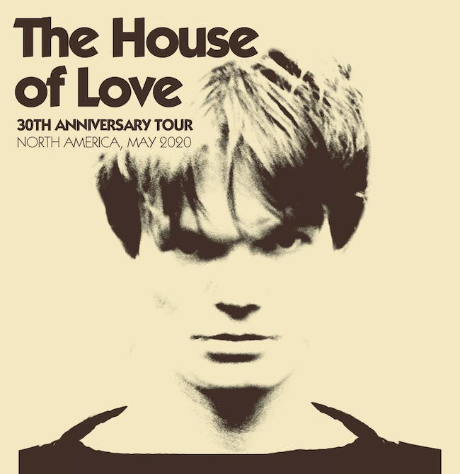 The House of Love 30th Anniversary Tour