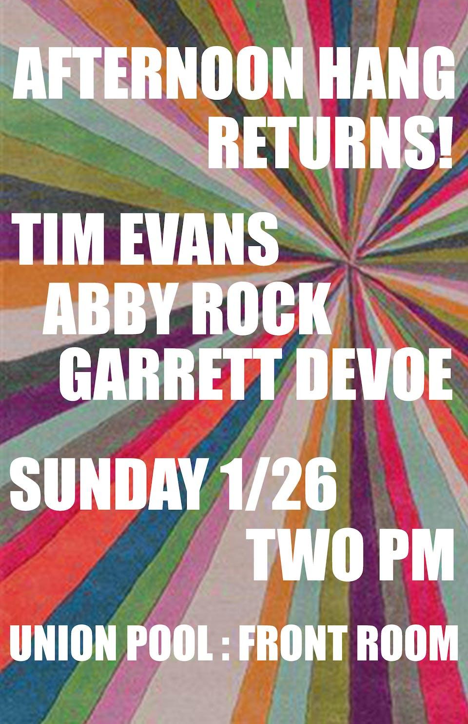 Afternoon Hang: Tim Evans • Abby Rock • Garret Devoe