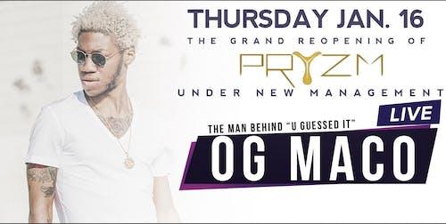 OG Maco at Pryzm Club Grand Re-Opening 1/16