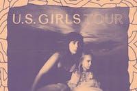 U.S. Girls @ 191 Toole