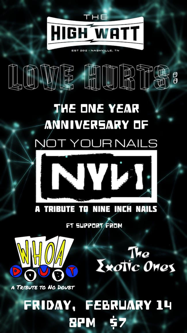 Love Hurts: The 1 Year Anniversary of NYN