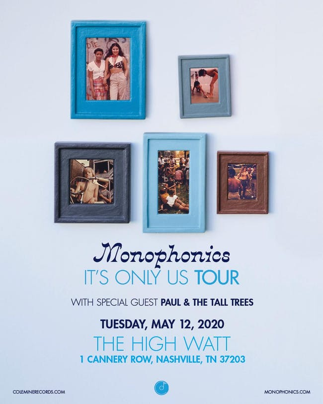 Monophonics w/ Paul & The Tall Trees