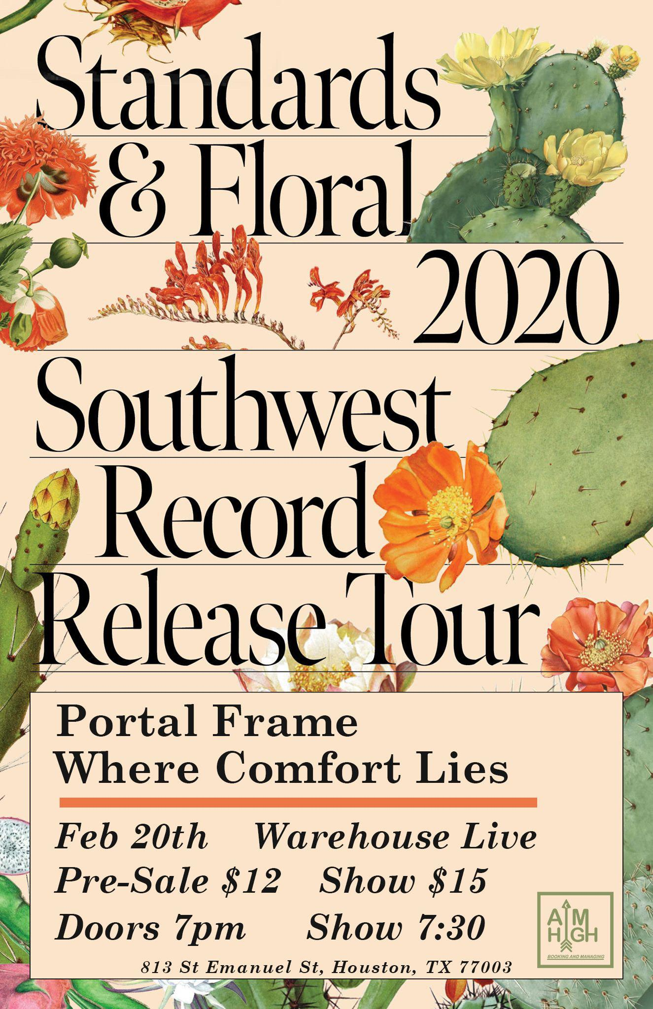 STANDARDS / FLORAL / WHERE COMFORT LIES / PORTAL FRAME