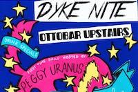 Dyke Nite