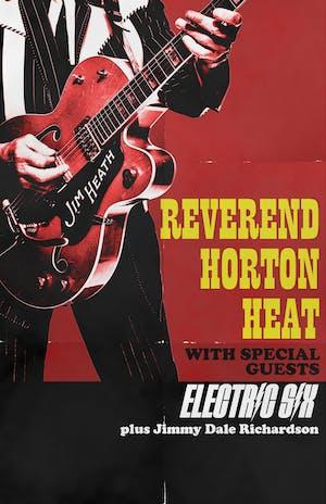 Reverend Horton Heat w/ Electric Six