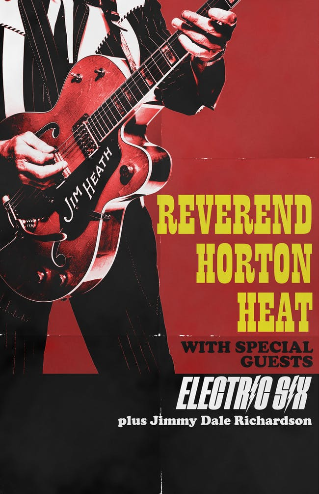 Reverend Horton Heat w/ Electric Six