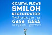 Coastal Flows + Smiloh + Regenerator