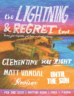CLEMENTINE WAS RIGHT / MATT VANDAL / UNTIL THE SUN / REVIZOR