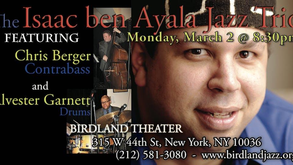 The Isaac ben Ayala Trio with Chris Berger and Alvester Garnett