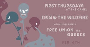 First Thursdays w/ Erin & The Wildfire wsg Free Union, Grebes