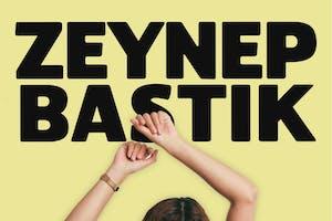 ZEYNEP BASTIK
