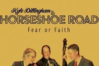 Kyle Dillingham & Horseshoe Road