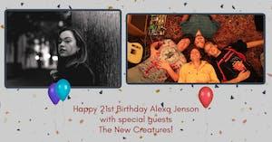 Alexa Jenson 21st Birthday Celebration with The New Creatures!