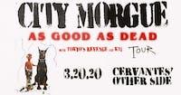 City Morgue - THE AS GOOD AS DEAD TOUR w/ Tokyo's Revenge and Kai